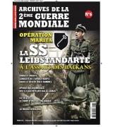 LES ARCHIVES DE LA 2e GUERRE MONDIAL N°6