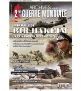 LES ARCHIVES DE LA 2e GUERRE MONDIAL N°21