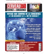 CERVEAU SCIENCE & CONSCIENCE n°17